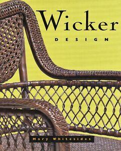 Antique Vintage Contemporary Wicker Furniture Accessories / In-Depth Book