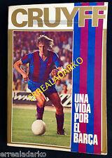 LIBRO FUTBOL JOHAN CRUYFF UNA VIDA POR EL BARÇA - F.C.BARCELONA 1973