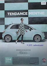 PUBLICITE AUTOMOBILE FIAT 500 TENDANCE MENTHE DE 2014 FRENCH AD PUB VINTAGE