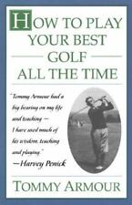 How to Play Your Best Golf All the Time-ExLibrary