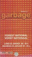RARE / TICKET BILLET DE CONCERT - GARBAGE : LIVE IN BELGIUM BELGIQUE 1999