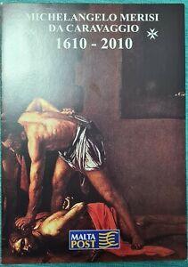 2010 MALTA  Caravaggio 400 year Death Anniv. - PRESENTATION FOLDER No. 797 + SHC