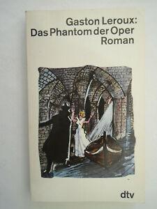 Das Phantom der Oper - Gaston Leroux - 1980 - Sehr gut