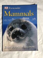 DK Eyewonder MAMMALS 2010 Enter a World of Discovery Book Educational Animals