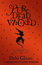 """VERY GOOD"" Pure Dead Wicked, Gliori, Debi, Book"