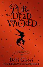 """""""VERY GOOD"""" Pure Dead Wicked, Gliori, Debi, Book"""