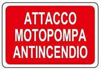 Cartello segnaletica indicazione Attacco motopompa antincendio alluminio 200x300