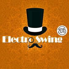 CD Electro Swing 2015 von Various Artists