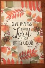 """Give Thanks Unto the Lord Fall Decorative House Flag 28"""" x 40"""" Double Sided"""