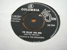 FREDDIE & THE DREAMERS - I'M TELLIN YOU NOW / WHAT HAVE I DONE TO YOU