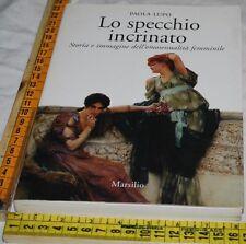 LUPO Paola - LO SPECCHIO INCRINATO - Marsilio - libri usati