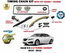 FOR SAAB 95 9-5 2.0 TURBO A20NHT 2010-2012 TIMING CHAIN KIT + VVT GEARS + GUIDES