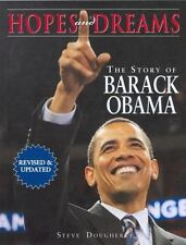 Hopes and Dreams : The Story of Barack Obama by Steve Dougherty (2008,...