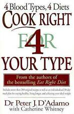 Cook Right 4 (for) Your Type by Peter D'Adamo, Catherine Whitney (Paperback,...