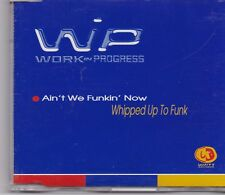 Aint We Funkin Now-Whipped Up To Funk cd maxi single