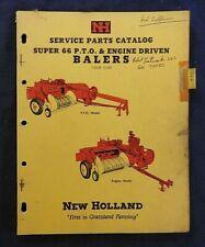 "1961 NEW HOLLAND ""MODEL SUPER 66 PTO & ENGINE DRIVEN BALER"" PARTS CATALOG MANUAL"
