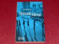 [BIBLIOTHEQUE H.& P-J.OSWALD] JEROME LEROY / MONNAIE BLEUE EO 1997 Signé !