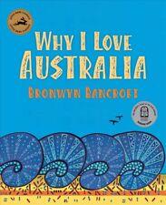 New Why I Love Australia By Bronwyn Bancroft