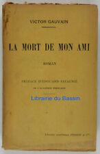 La mort de mon ami Victor Gauvain 1925