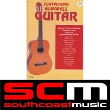 FLATPICKING BLUEGRASS GUITAR SONGBOOK 16 SONG BOOK FLAT PICKING