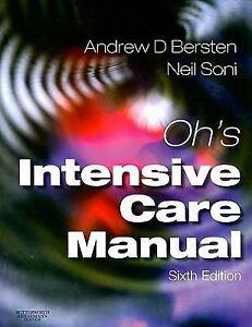 Oh's Intensive Care Manual Paperback Andrew D. Bersten