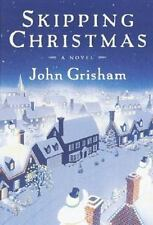 Skipping Christmas by John Grisham (2001, Hardcover).  Includes Dust Jacket.
