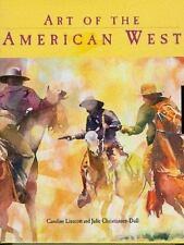 Art of the American West by Caroline Linscott (1999, Hardcover)Nice