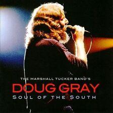 Soul of the South by Doug Gray Cd Marshall Tucker Band Brand New Free Ship