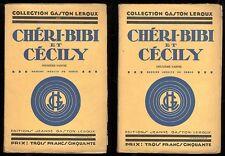 GASTON LEROUX  CHERI-BIBI et CECILY   2 VOLUMES  LE ROMAN ILLUSTRE COMPLET