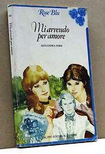 MI ARRENDO PER AMORE - A. Lord [Rose Blu n.135]
