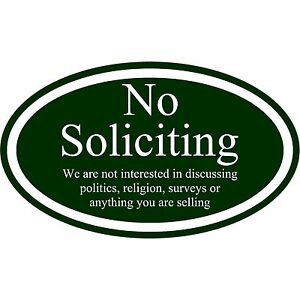 """No Soliciting Sign Aluminum Metal 12"""" x 7"""" Green And White Oval Sign"""