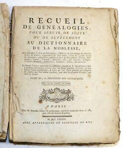 LA CHESNAYE-DESBOIS - RECUEIL DE GENEALOGIES - SUPPLEMENT - 1786