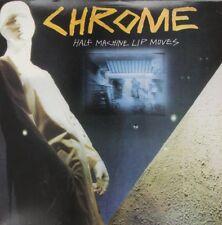 Chrome - Half Machine Lip Moves [New Vinyl LP]