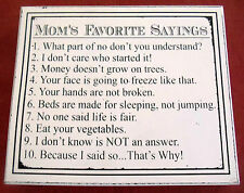 NEW Adam & Company Mom's Favorite Sayings Decorative Wood Sign 10x8x15