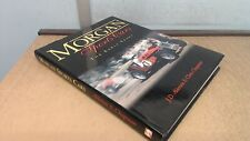 Morgan Sports Cars: the Early Years, J D Alderson, Sheffield Acad