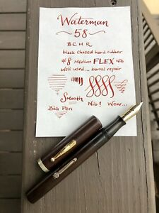 Huge Waterman 58 Fountain Pen, BCHR, Barrel Repair, New Sac, #8 14k Flex Nib!