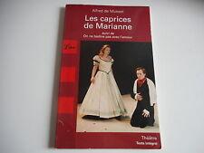LES CAPRICES DE MARIANNE suivi de ON NE BADINE PAS AVEC L'AMOUR - LIBRIO