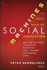 Social Machines: How to Develop Connected Products That Change-ExLibrary