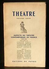 Aspects du théâtre contemporain en France Editions du Pavois 1945