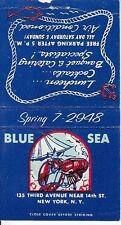 Blue Sea 135 Third Ave Near 14th St. Seafood New York City NYC Old Matchcover