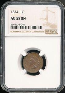 1874 Indian Cent NGC AU 58 BN *Better Date* *Sharp Coin!*
