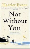Not Without You, Evans, Harriet, Very Good Book