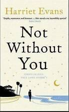 Not Without You by Harriet Evans (Paperback)