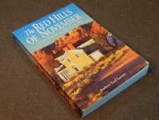 The Red Hills of November A Pioneer Biography of Utah's Cotton Town/ Larson
