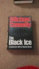 MICHAEL CONNELLY - THE BLACK ICE - 1ST/1ST HARDBACK SIGNED - RARE UK ISSUE