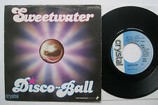 """7"""" Sweetwater - Disco Ball / Some Sweet Sunday - Charly Galatis"""