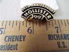 50TH ANIVERSARY HOLLISTER 1997 PIN