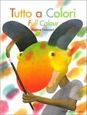 Tutto a colori-Full colour