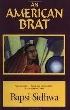 An American Brat by Bapsi Sidhwa (1994, Paperback)