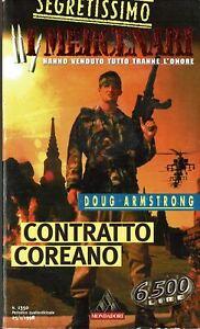 D.Armstrong: contratto coreano collana Segretissimo i Mercenari ed.Mondadori A11